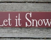 Wood Sign Let it Snow ON SALE