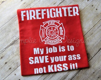 Firefighter t-shirt. Custom fire fighter t shirt. You choose colors. Adult sizes S to 5XL