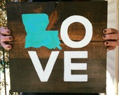 "Wood Sign Hand Painted ""Louisiana Love"""