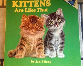 1976 Kittens Are Like That Children's Book by Random House