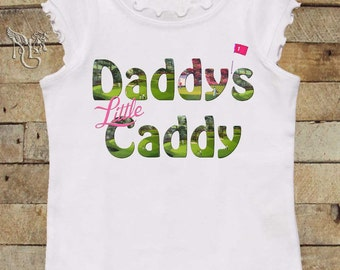 Funny Girl Tshirt Daddys Little Caddy by Mumsy Goose girly tee  to kids tees Great for Fathers Day