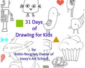 31 Days of Drawing FOR KIDS:  Fun and whimsical ways to draw and tell creative stories Physical Book