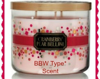 CRANBERRY PEaR BELLiNI BBW Type* Scented Soy Wax Melts - Soy Tarts - Soy Flameless Candle - Highly Scented - Handmade & Poured In USA