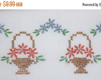 ON SALE Vintage Embroidered Standard Pillowcase Baskets Flowers Floral Cottage
