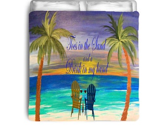 Toes in the Sand and a Drink in my Hand Romantic Beach Comforters from my art