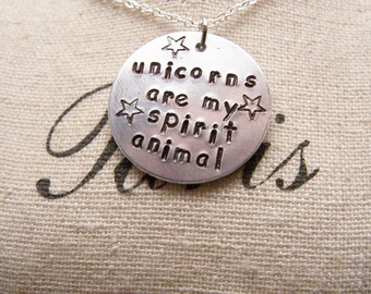 Unicorns are My Spirit Animal Necklace