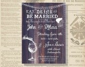 Digital Rustic Stock the Bar Eat, Drink & Be Married Bridal Couples Shower Invitation Personalized Printable Any Color