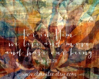 Christian Art Print Scripture Art 8x10 inch original art Acts 17:28