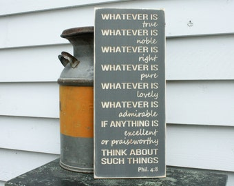 Whatever is True Noble Right Pure Lovely Admirable Excellent Praiseworthy Philippians 4:8 Think About These Things 10x24 Wooden Subway Sign