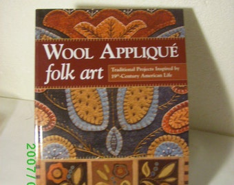 WOOL APPLIQUE FOLK Art, Rebekah L Smith, Americana Decor, 14 Patterns and Wool Projects, Simple Elegant Designs, Prim Colors, Nature Designs