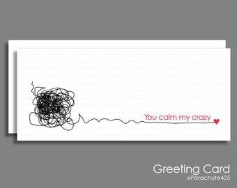 Funny Anniversary, You Calm My Crazy, funny friend card, best friend card, office friend card, thank you card, crazy love, funny Valentine