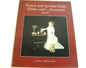 French And German Dolls, Dishes And Accessories, Vintage Book