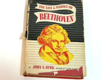 The Life And Works Of Beethoven By John N. Burk, Modern Library, Vintage Book