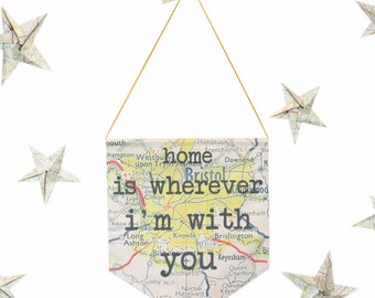 Home Is Wherever I'm With You wall hanging