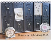 Dreaming of Junking 2016 Wall Calendar, Antiquing Calendar, Flea Market Calendar, Junker Calendar