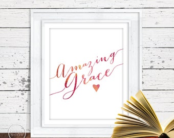 Amazing Grace Watercolor Christian Art - 8x10 Wall Art Instant Printable