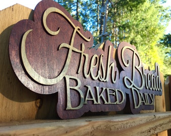 Laser Cut Fresh Bread Baked Daily Sign