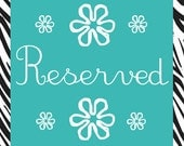 Reserved for Julie Ray