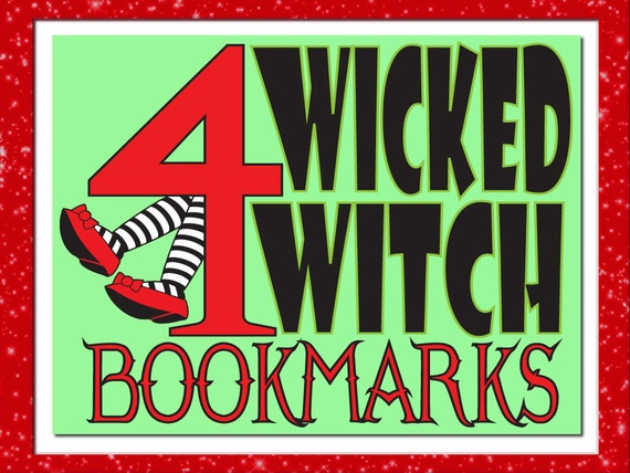 Set of 4 Wicked Witch Bookmarks - Wizard of Oz - Discount Price - Gift for Family