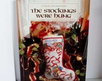 The Stockings Were Hung   Leisure Arts Publication    Cross Stitch Pattern Book