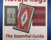 Navajo Rugs - The Essential Guide Weaving Book - by Don Dedera
