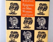 Vintage Book, 1959 Epigrams on Men, Women, & Love by Honore de Balzac, Translated into English from French, Hard Back, Cute Illustrations