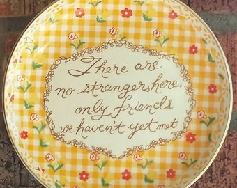 1970's 'There Are No Strangers Here' Plate