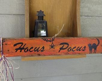 Hocus Pocus wooden sign. Reclaimed wood Halloween sign