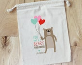 BEAR - You are a BEARY good friend Valentine - Personalized Valentine Favor Bags - Set of 10