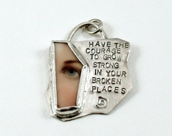 The Courage To Grow Strong - Sterling And Broken Ceramic Plate - Echo Friendly - Strength - Empowerment - Art Jewelry Pendant - 1969