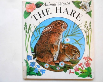 The Hare, a Vintage Children's Book, Animal World