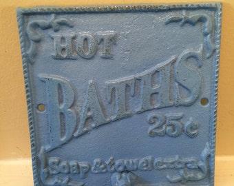 Bath sign, Cast Iron Wall Decor / HOt BATHs Sign / Cast Iron Bath Sign