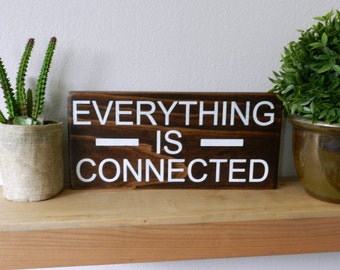 Everything Is Connected - Buddha Decor - Yoga Room Decor - Rustic Wood Decor - Nature - Bohemian Decor - Zen Decor - Meditation Room
