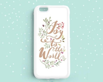 Joy to the World, Christian Hymn Quote, Christmas Case, iPhone 4s 5s 5c 6S Plus Case, Samsung Galaxy S6 S5 S4 Case, Samsung Note 3 4 5 xm10