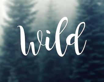 Wild No.1 Vinyl Sticker car decal laptop car holidays hike travel andventure