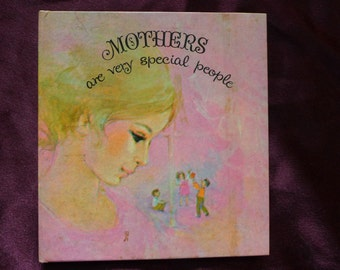Mothers Are Very Special People / Vintage Mothers Day / 1969 / Gift Book