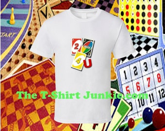 Uno Card Game Two Wild Four You T Shirt