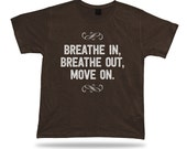 Breathe In Out move on festival unisex T-shirt vtg style cartoon comics apparel #BREATH-IN-OUT