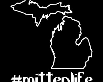 Window Decal #mittenlife - hash tag - mitten - life - Michigan State Outline