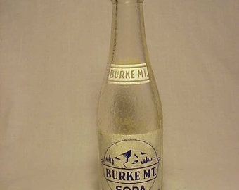 1947 Burke MT. Soda Burke Mountain Soda Company West Burke, Vermont, Clear ACL Painted Label Crown Top Soda Bottle