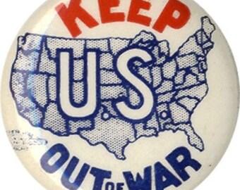 Anti-War Pinback Button Collectible WWll Lapel Pin Great Antique USA memorabilia Collectible
