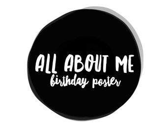 ALL about me Birthday poster, first birthday, birthday chalkboard poster, back to school poster