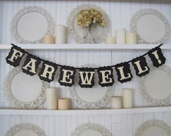 FAREWELL! Banner, Good bye banner, Farewell sign, Missionary farewell, Retirement sign, Bon Voyage, Military send off