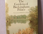 Vintage The Gardens of Buckingham Palace palace by Peter Coats, 1979, English Garden book, Queen Elizabeth, Victorian, nature flower book