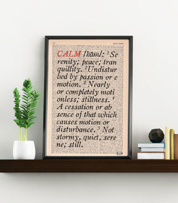 BOGO Sale Calm Dictionary description- typography art print -Dictionary book page art - Altered art on upcycled book pages TYQ039