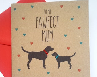 Black Labrador Birthday/Mother's Day Card - To my Pawfect Mum