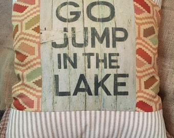 Go Jump in the Lake accent pillow