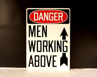 "Vintage ""DANGER Men Working Above"" Industrial Metal Sign, Large (c.1980s) - Industrial Factory, Construction Sign"