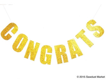 Glitter Gold CONGRATS Banner, Engagement party decorations, Congrats for Engagement, New Baby, Retirement Party Decorations