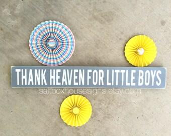 Thank Heaven for Little Boys Sign 2